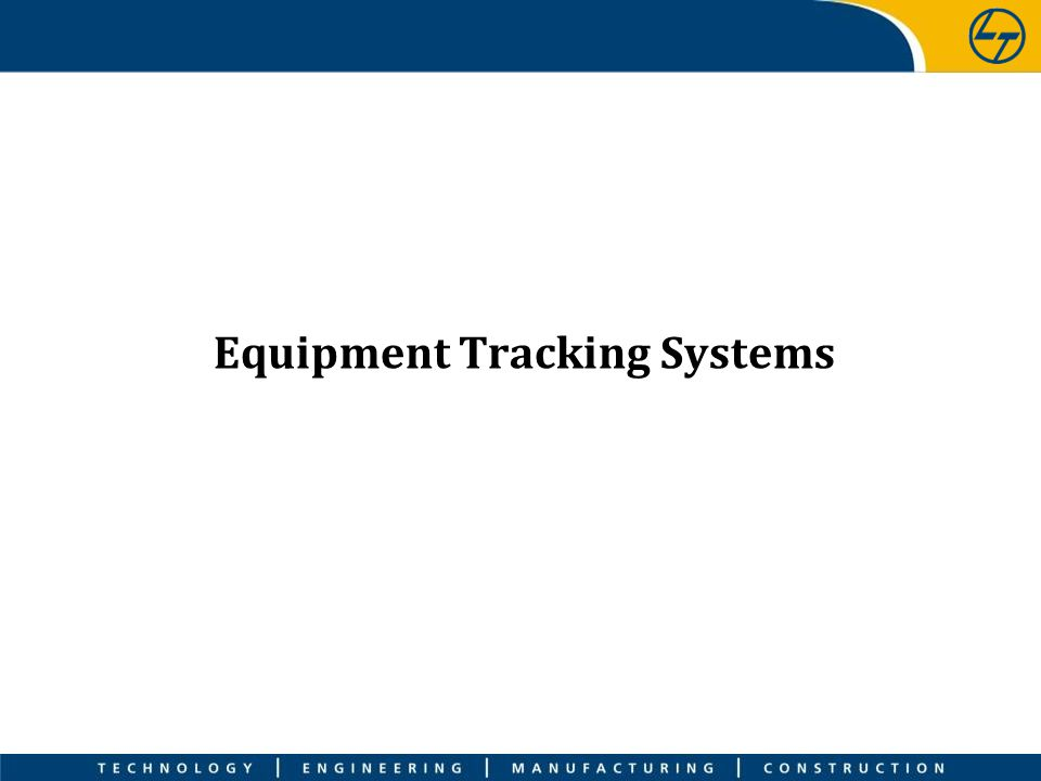 Equipment Tracking Systems