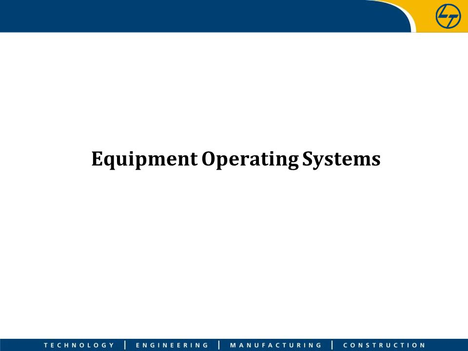 Equipment Operating Systems