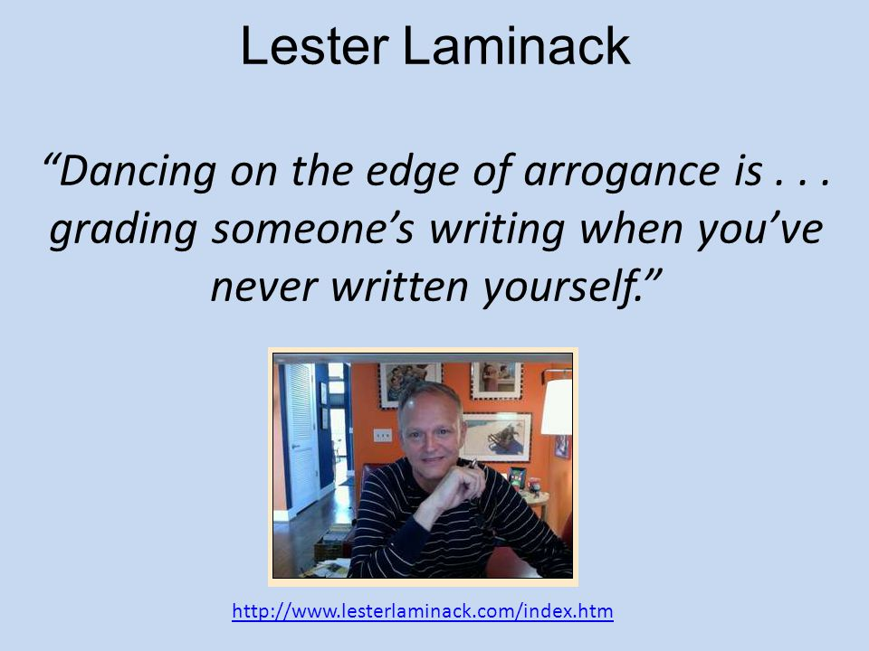 Lester Laminack Dancing on the edge of arrogance is