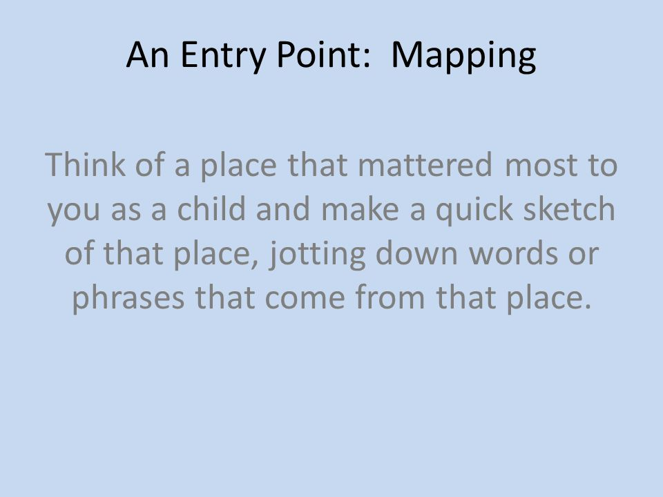 An Entry Point: Mapping