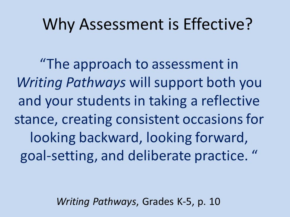 Why Assessment is Effective