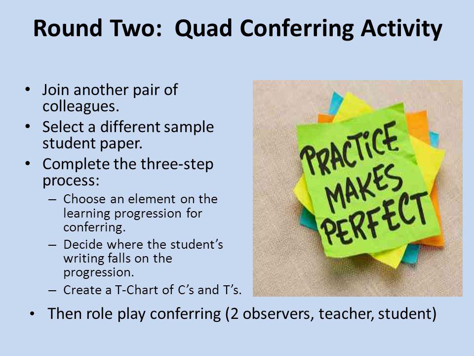 Round Two: Quad Conferring Activity