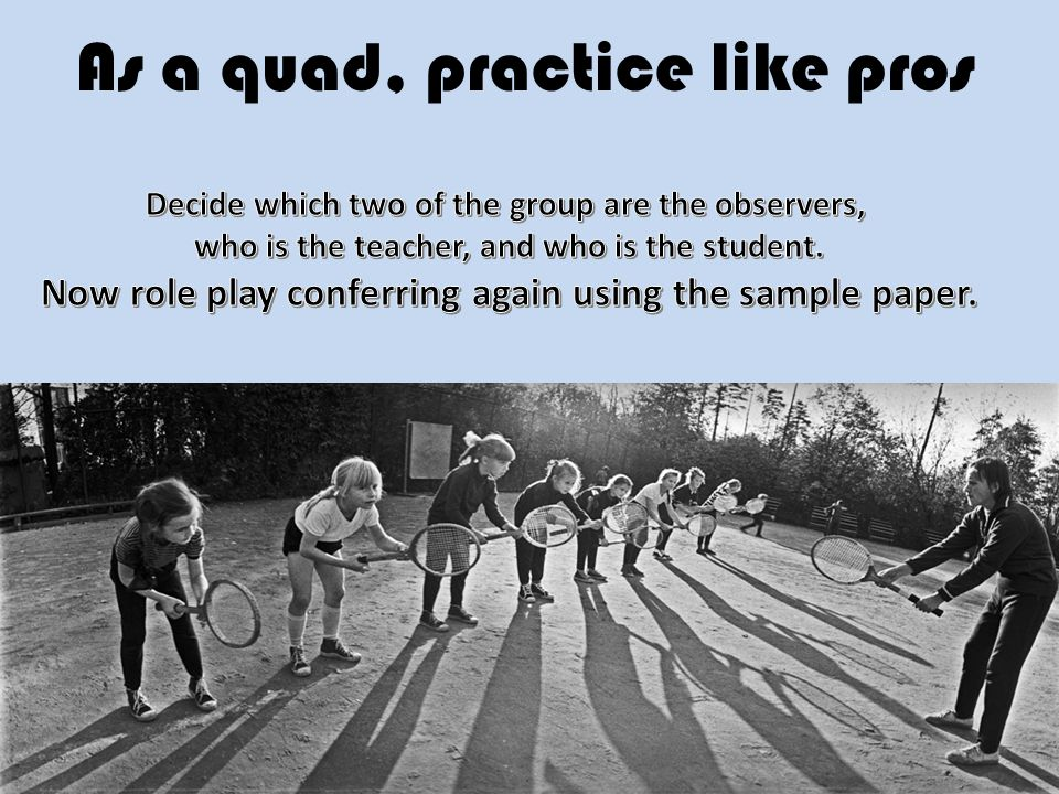 As a quad, practice like pros