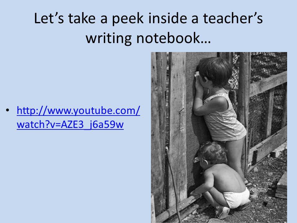 Let's take a peek inside a teacher's writing notebook…