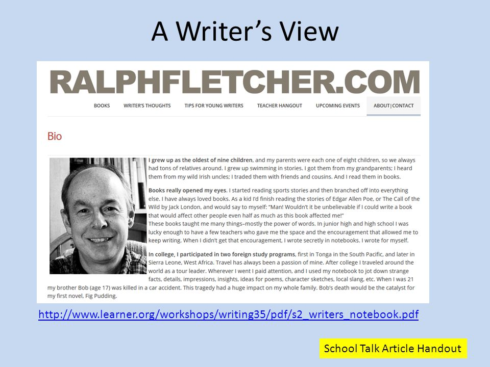 A Writer's View http://www.learner.org/workshops/writing35/pdf/s2_writers_notebook.pdf.
