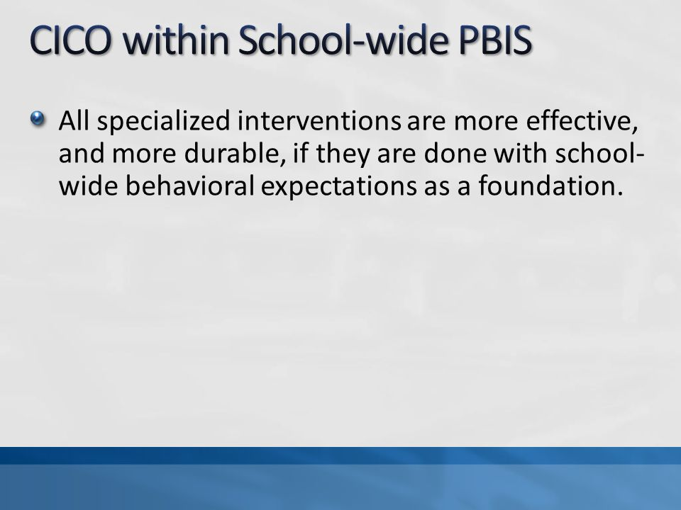 CICO within School-wide PBIS