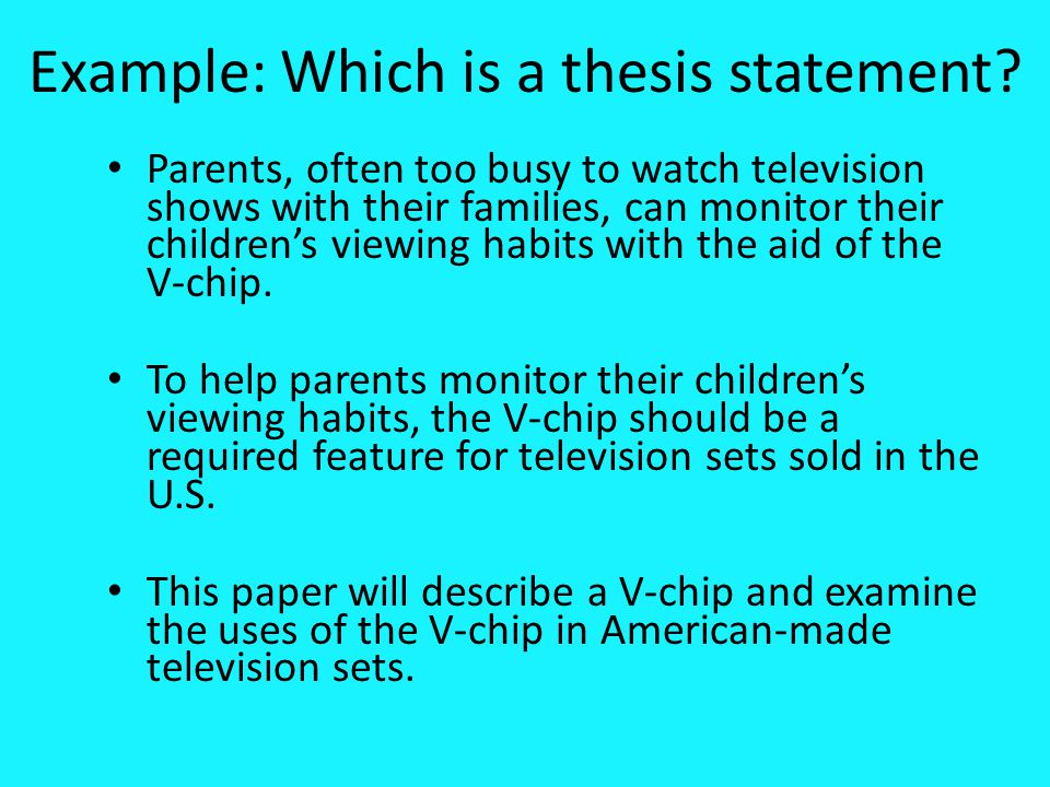 Example: Which is a thesis statement