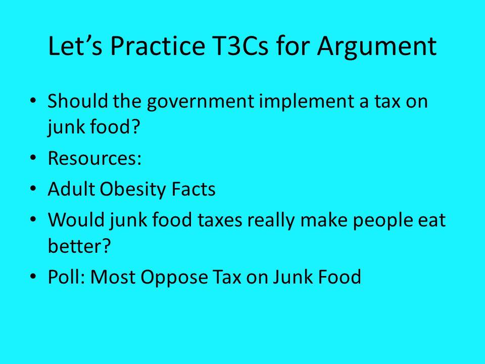 Let's Practice T3Cs for Argument