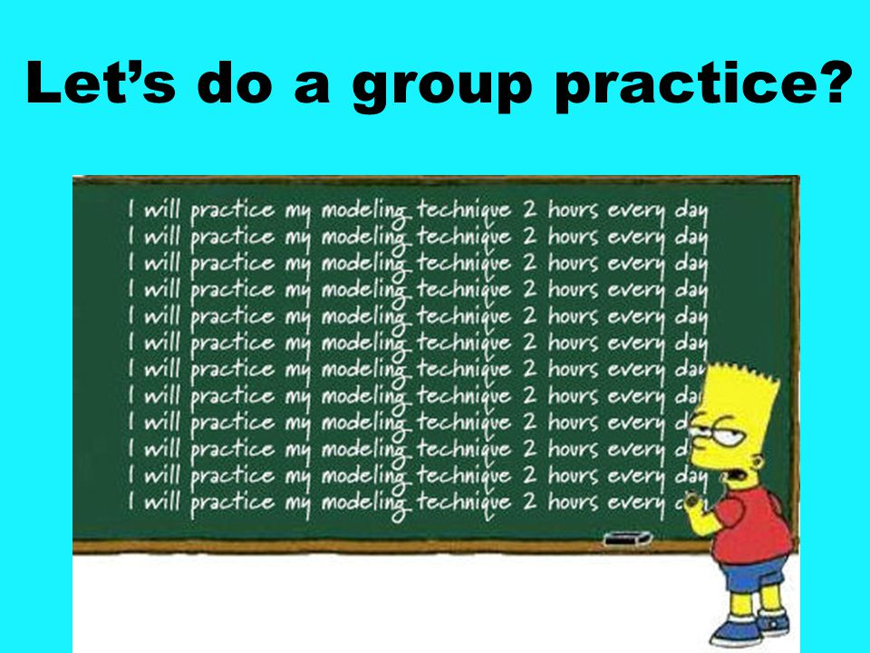 Let's do a group practice
