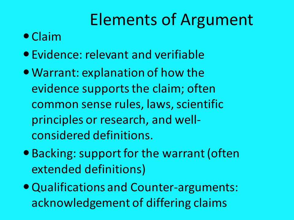Elements of Argument Claim Evidence: relevant and verifiable