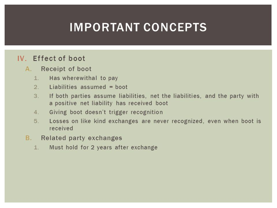 Important concepts Effect of boot Receipt of boot