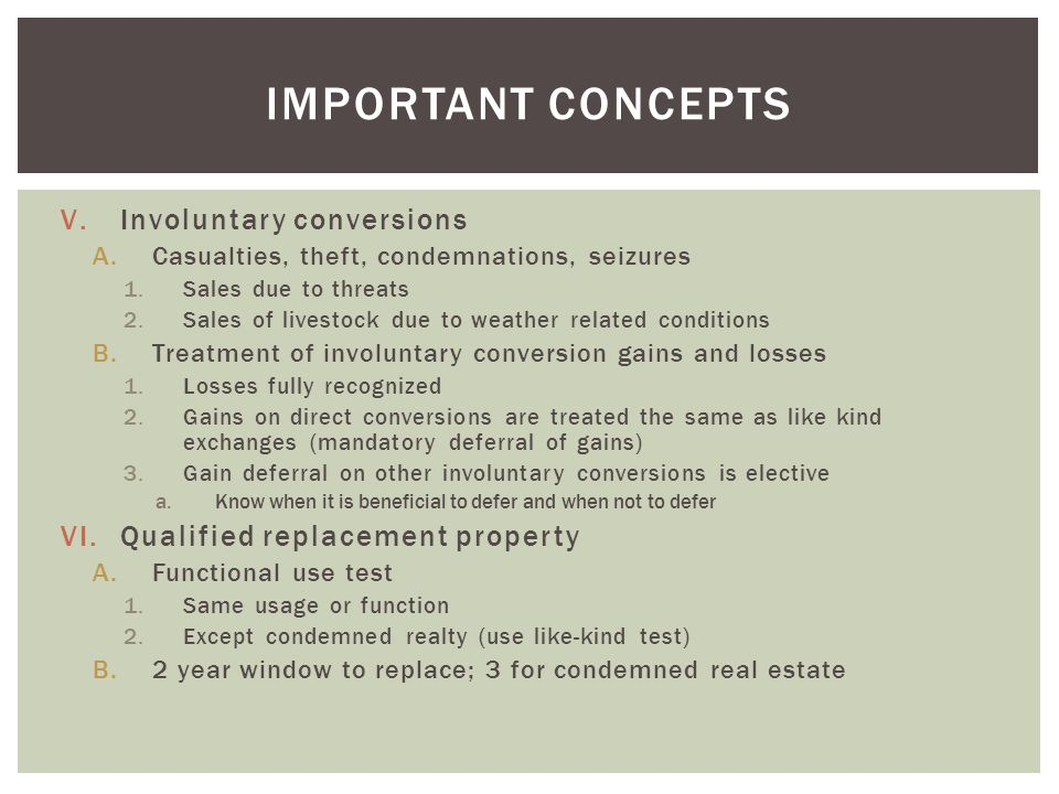 Important concepts Involuntary conversions