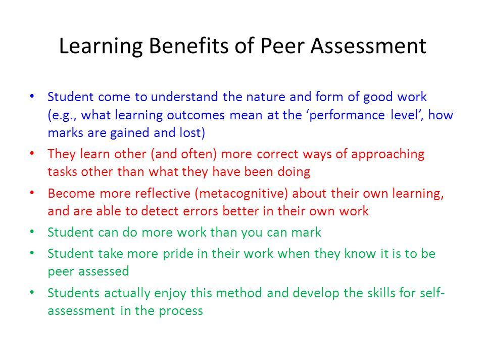 Learning Benefits of Peer Assessment
