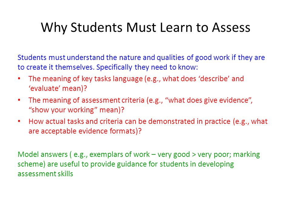 Why Students Must Learn to Assess