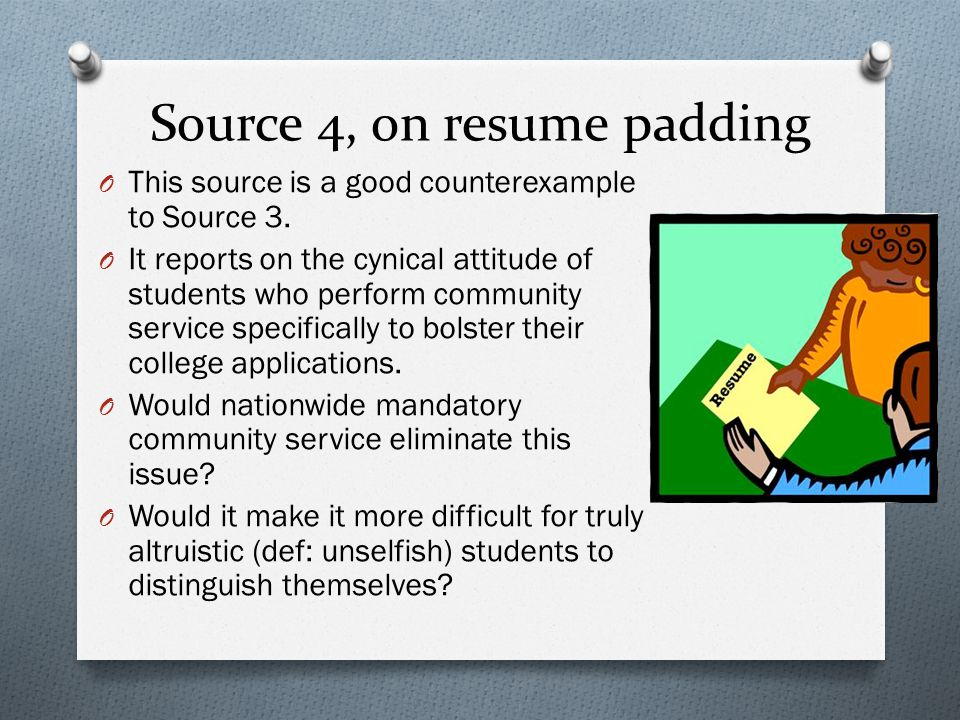 Source 4, on resume padding
