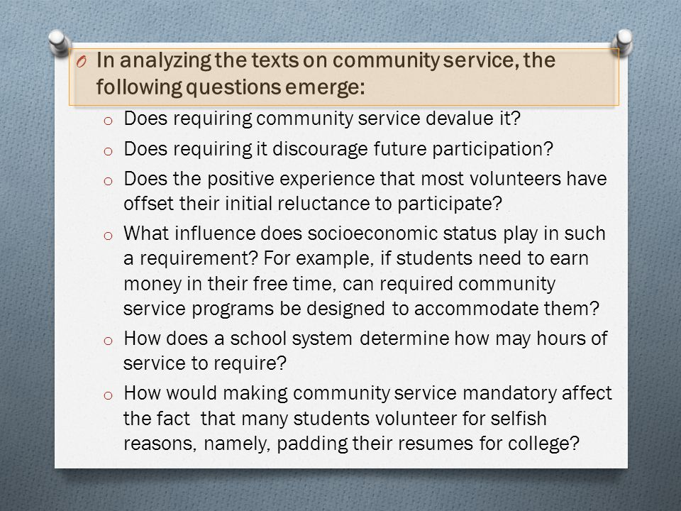 In analyzing the texts on community service, the following questions emerge: