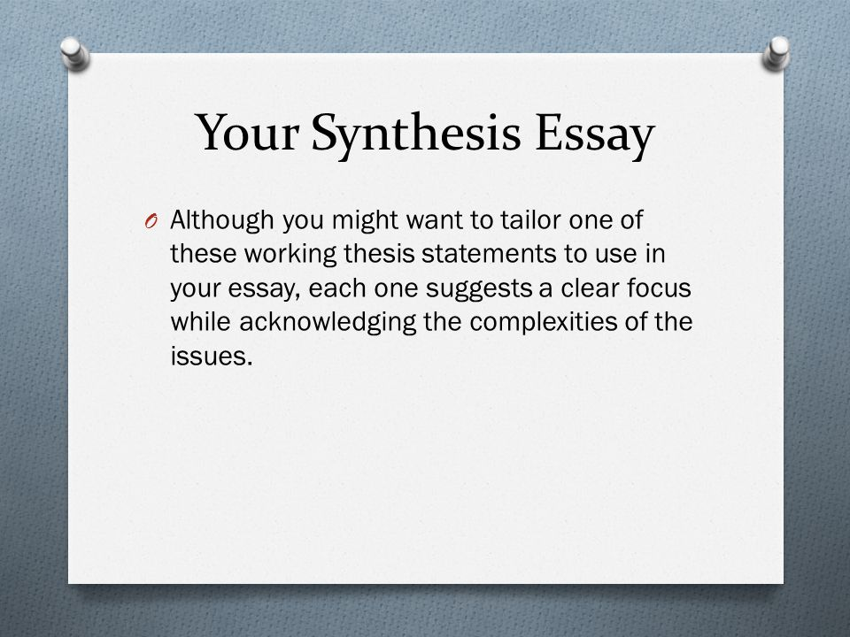 Writing A Synthesis Essay  Ppt Video Online Download Your Synthesis Essay