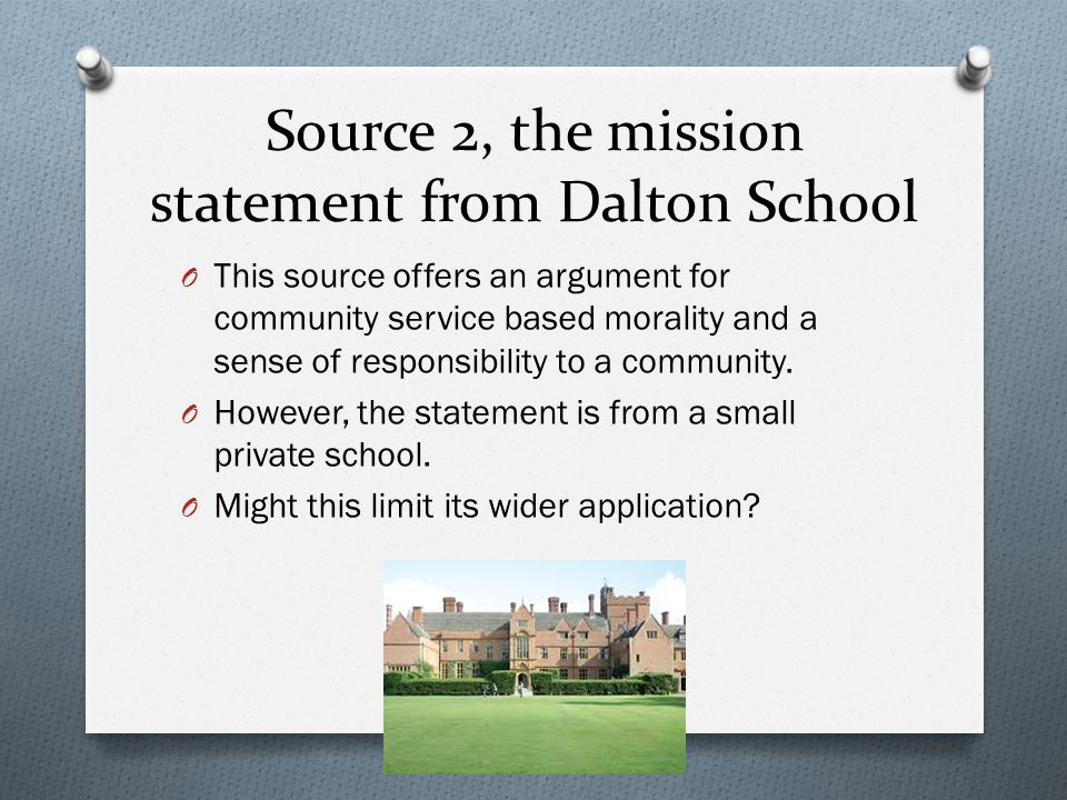 Source 2, the mission statement from Dalton School