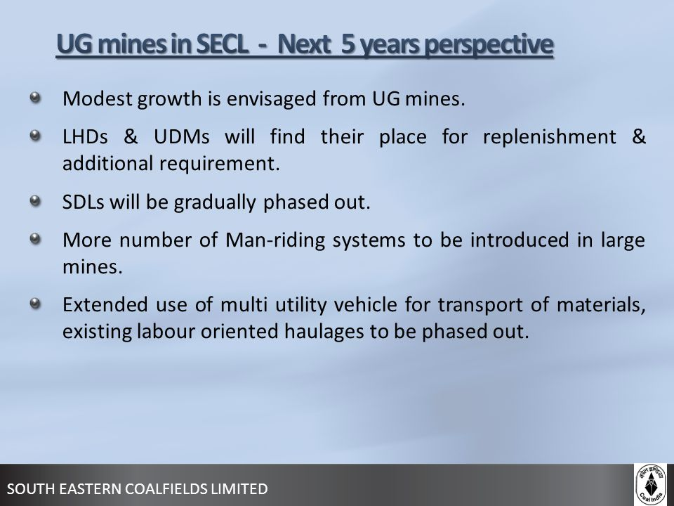 UG mines in SECL - Next 5 years perspective