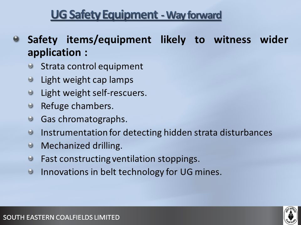 UG Safety Equipment - Way forward