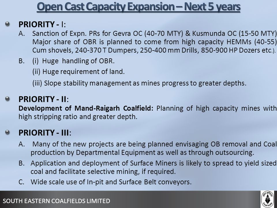 Open Cast Capacity Expansion – Next 5 years