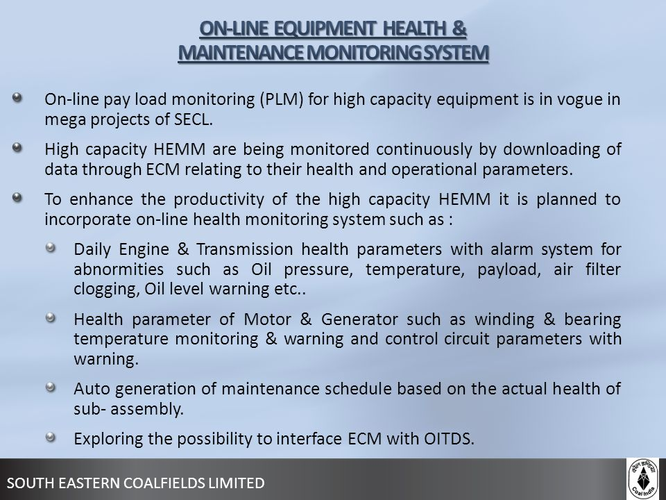 ON-LINE EQUIPMENT HEALTH & MAINTENANCE MONITORING SYSTEM