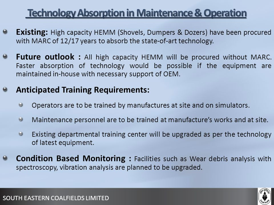 Technology Absorption in Maintenance & Operation