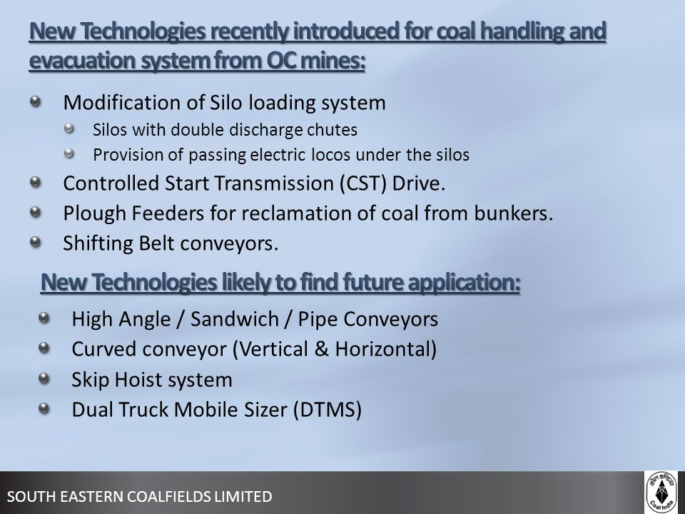 New Technologies likely to find future application: