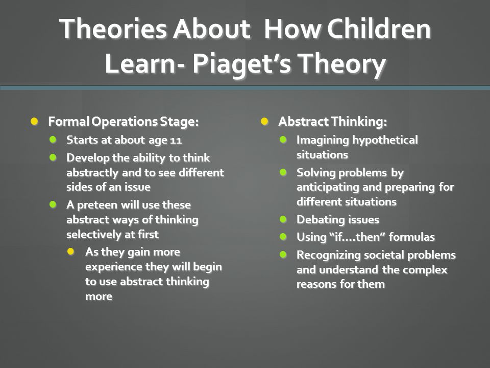 Theories About How Children Learn- Piaget's Theory