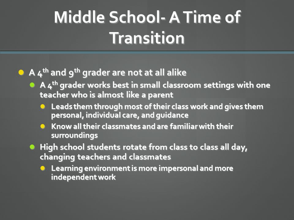 Middle School- A Time of Transition