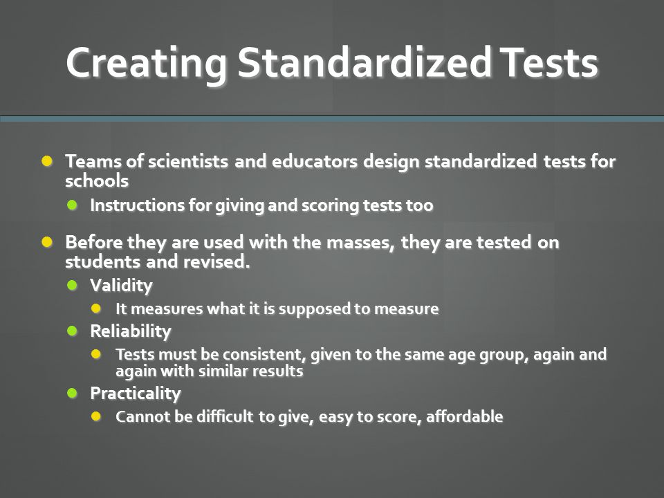Creating Standardized Tests