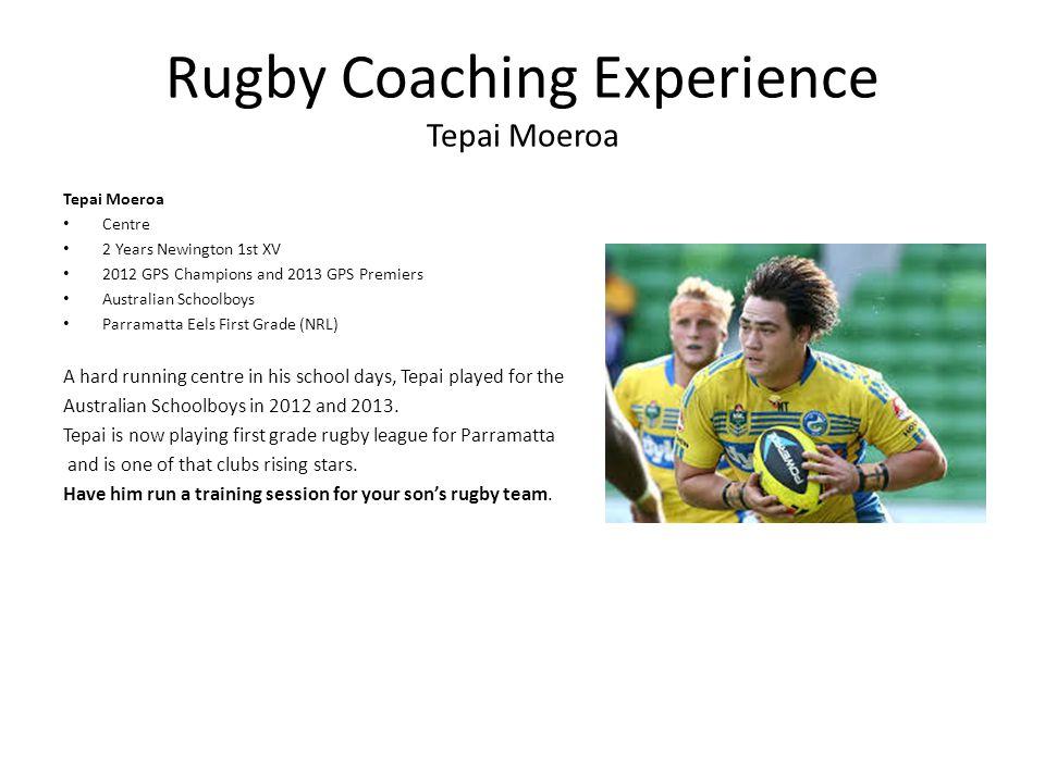 Rugby Coaching Experience Tepai Moeroa