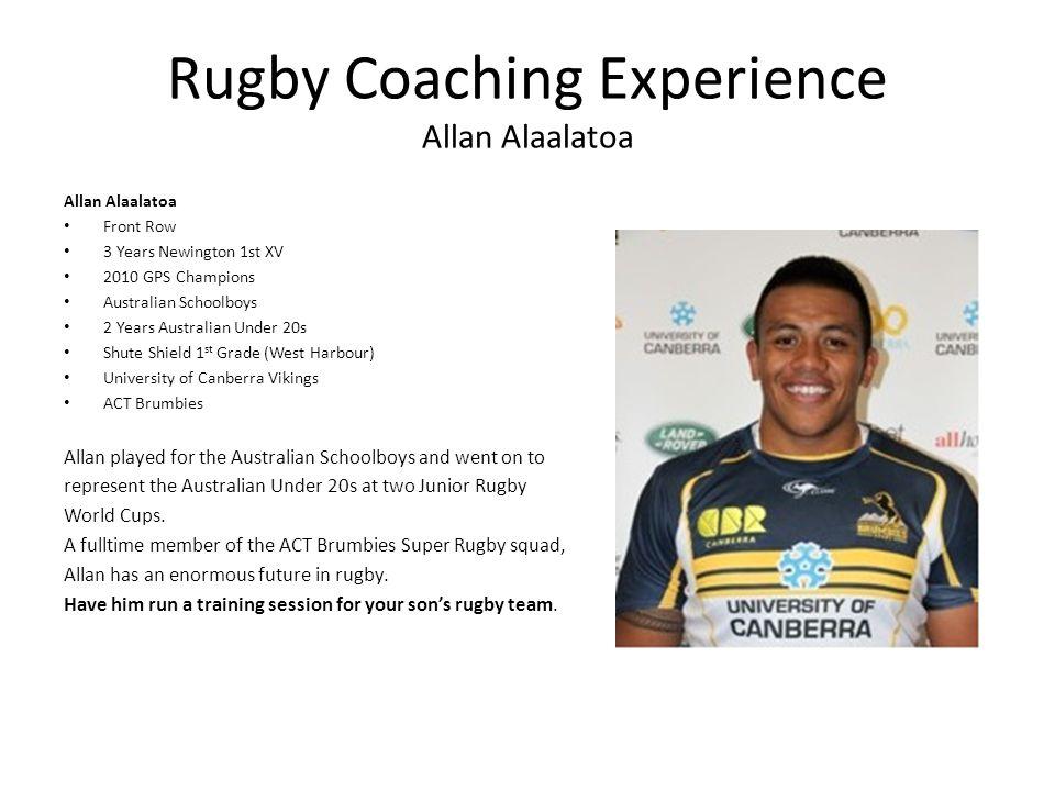 Rugby Coaching Experience Allan Alaalatoa