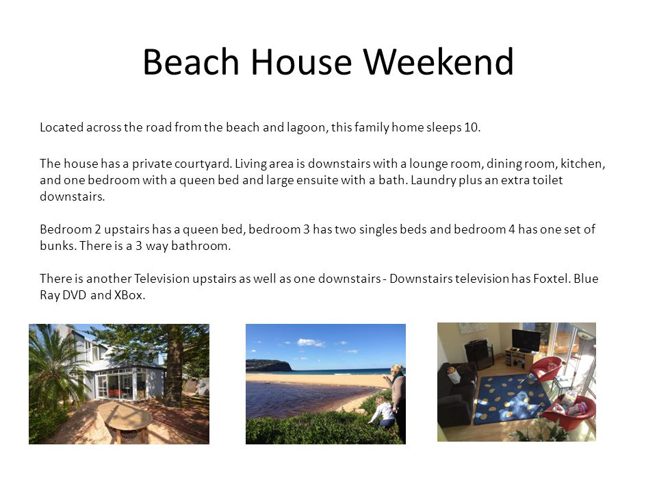 Beach House Weekend