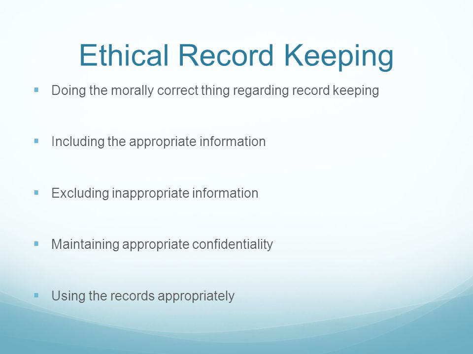 Ethical Record Keeping