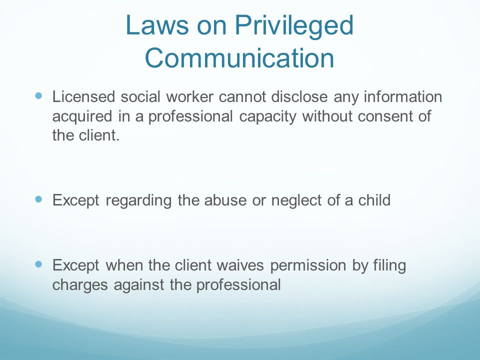 Laws on Privileged Communication