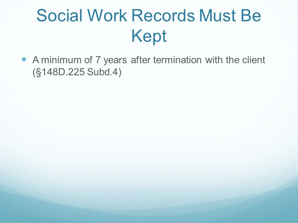 Social Work Records Must Be Kept