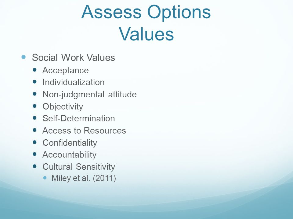 Assess Options Values Social Work Values Acceptance Individualization