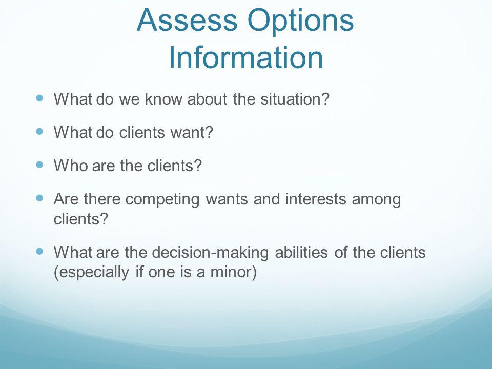 Assess Options Information