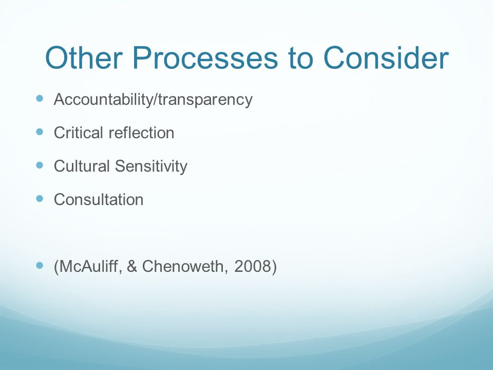 Other Processes to Consider