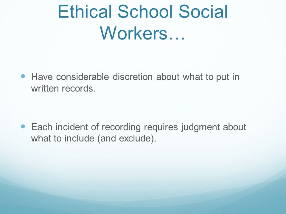Ethical School Social Workers…