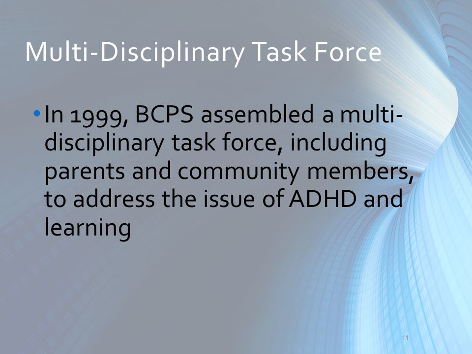 Multi-Disciplinary Task Force