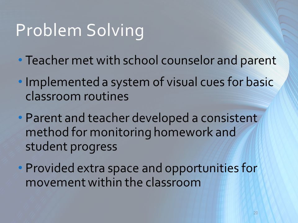 Problem Solving Teacher met with school counselor and parent