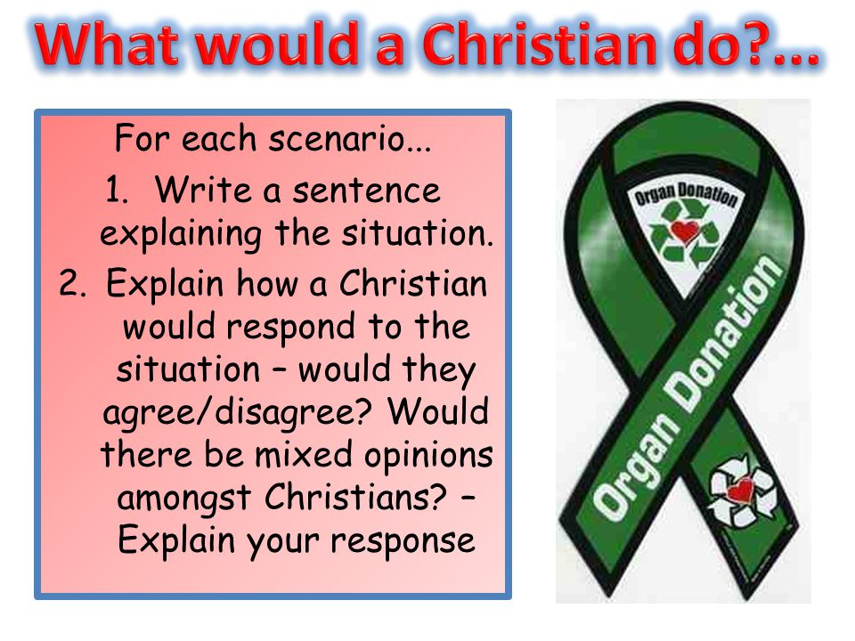 What would a Christian do ...