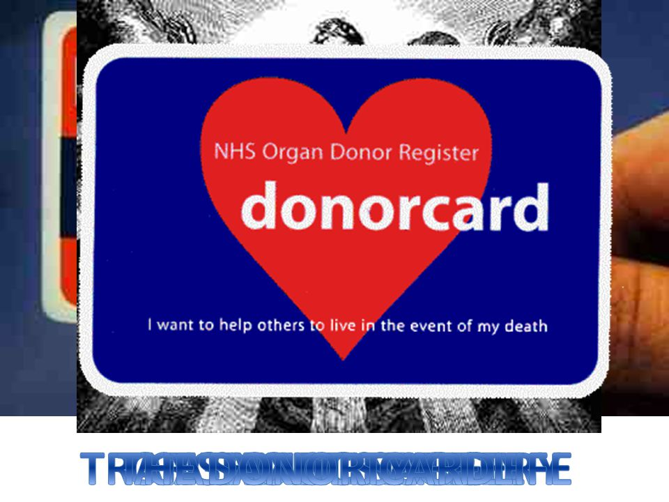 TRANSPLANT SURGERY THE SANCTITY OF LIFE ORGAN DONATION CATHOLICS AGREE DONOR CARD