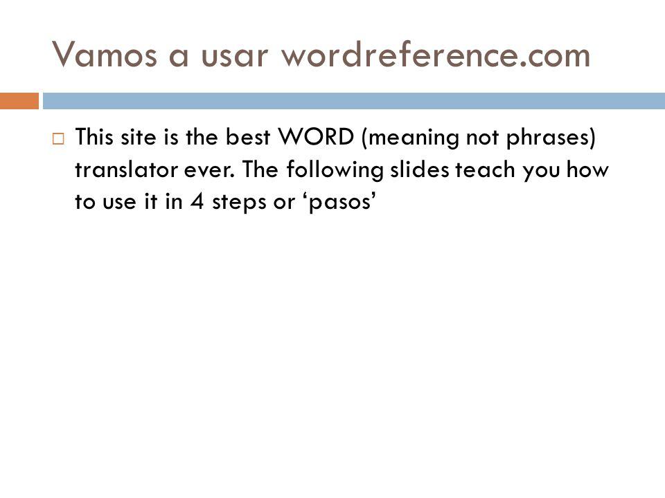 Vamos a usar wordreference.com