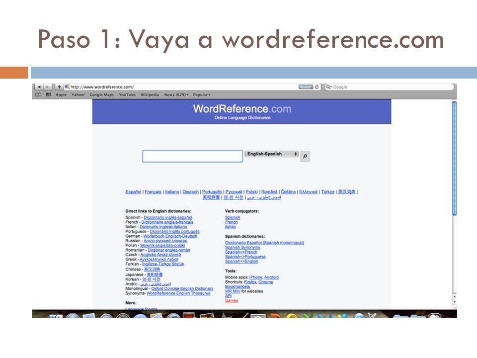 Paso 1: Vaya a wordreference.com