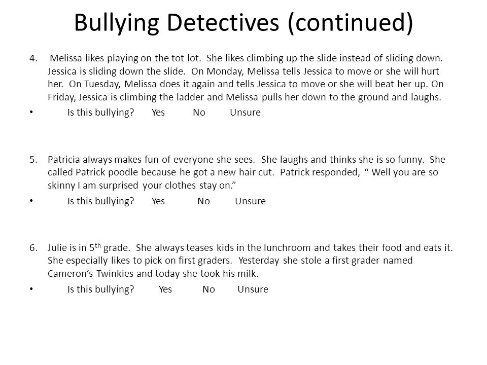 Bullying Detectives (continued)