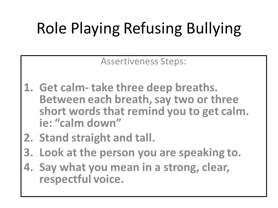 Role Playing Refusing Bullying