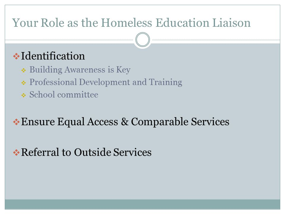 Your Role as the Homeless Education Liaison